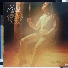 Discos de vinilo: *** VICTOR MANUEL - SOY UN CORAZÓN TENDIDO AL SOL - LP AÑO 1978 - LEER DESCRIPCIÓN. Lote 254170615