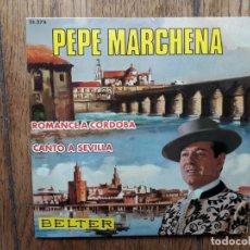 Discos de vinilo: PEPE MARCHENA - ROMANCE A CÓRDOBA + CANTO A SEVILLA. Lote 254171185