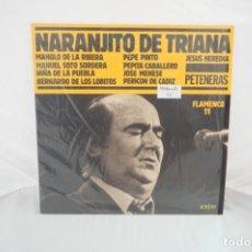Discos de vinilo: VINILO 12´´ - LP - NARANJITO DE TRIANA - PETENERAS - FLAMENCO 11 / SARPE. Lote 254171230