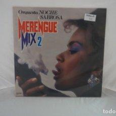 Discos de vinilo: VINILO 12´´ - LP - ORQUESTA NOCHE SABROSA - MERENGUE MIX / PERFIL. Lote 254171375