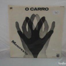 Discos de vinilo: VINILO 12´´ - O CARRO - MANIFESTO / NOVOLA. Lote 254172555