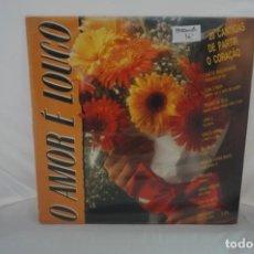 Discos de vinilo: VINILO 12´´ - LP - O AMOR E LOUCO - 20 CANTIGAS DE PARTIR O CORAÇAO - VARIOS AUTORES. Lote 254172760
