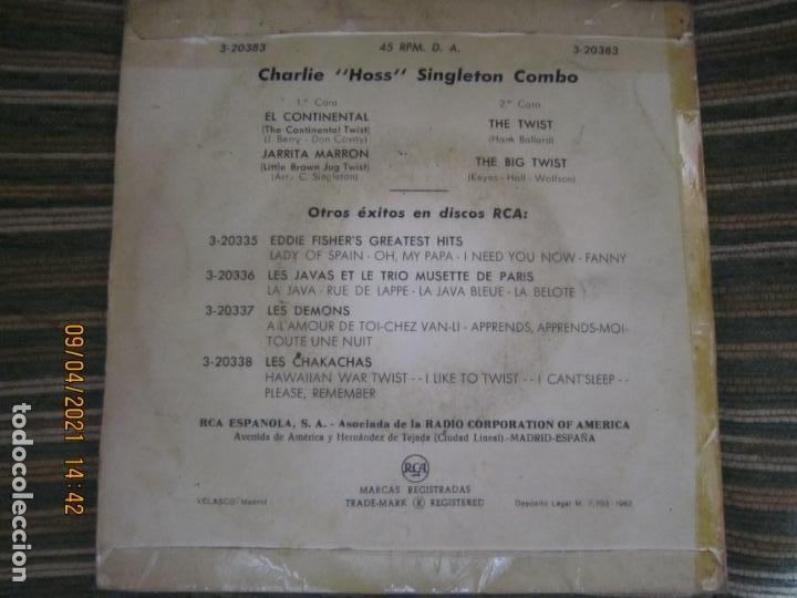 Discos de vinilo: THE CHARLIE HOSS SINGLETON COMBO - EL CONTINENTAL EP - ORIGINAL ESPAÑOL - RCA 1962 - MONOAURAL - Foto 2 - 254176305