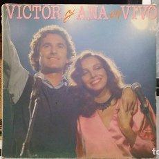 Discos de vinilo: *** VICTOR Y ANA EN VIVO - DOBLE LP 1983 - PORTADA DOBLE - LEER DESCRIPCIÓN. Lote 254177535