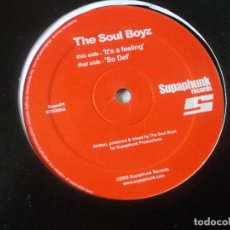 Discos de vinilo: THE SOUL BOYZ ‎– IT'S A FEELING / SO DEF, 2005, HOUSE. Lote 254183865