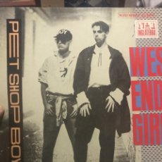 Discos de vinilo: PET SHOP BOYS . WEST END GIRLS M/S.. Lote 254184565