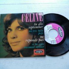 Discos de vinilo: CÉLINE – TU DIS SEPTEMBER + 3 EP FRANCIA 1967 NM/NM COMO NUEVO, CON LENGÜETA. Lote 254216865