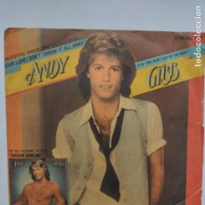 Discos de vinilo: ANDY GIBB-NUESTRO AMOR (NO LO OLVIDES) (OUR LOVE) DON'T THROW IT ALL AWAY-ONE MORE LOOK AT THE NIGHT. Lote 254220370
