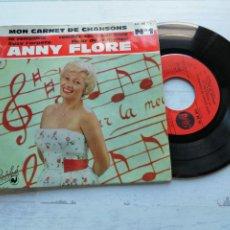 Discos de vinilo: ANNY FLORE – MON CARNET DE CHANSONS N°1 EP FRANCIA VINILO VG+/PORTADA VG+. Lote 254222150