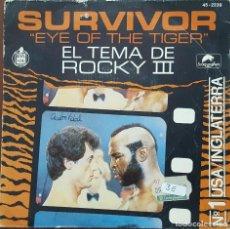 Discos de vinilo: SINGLE / SURVIVOR - EYE OF THE TIGER (TEMA DE ROCKY III), 1982. Lote 254252795