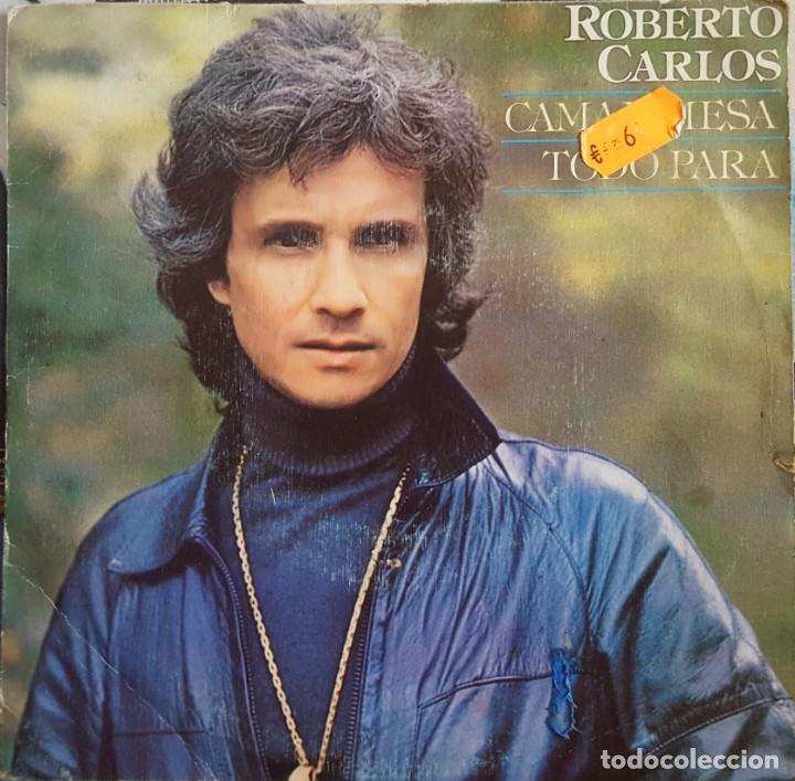 SINGLE / ROBERTO CARLOS - CAMA Y MESA, 1981 (Música - Discos de Vinilo - Singles - Pop - Rock Internacional de los 80)