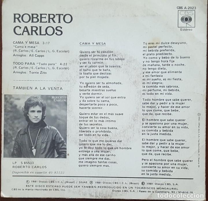Discos de vinilo: SINGLE / ROBERTO CARLOS - CAMA Y MESA, 1981 - Foto 2 - 254259265