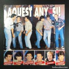 Discos de vinilo: ALEXANCO / BAKERO / KOEMAN / LAUDRUP / EUSEBIO - AQUEST ANY, SI! - MAXI 45RPM 1991 CON INSERTO. Lote 254260265