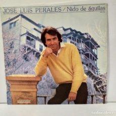 Discos de vinilo: JOSE LUIS PERALES NIDO DE AGUILAS LP 1981. Lote 254262250