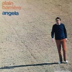 Discos de vinilo: ALAIN BARRIERE - ANGELA. Lote 254264995