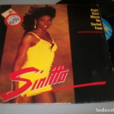 Discos de vinilo: SINITTA - RIGHT BACK WHERE WE STARTED FROM ..MAXISINGLE DE FONOMUSIC - 1989. Lote 254266325