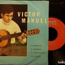 Discos de vinilo: VICTOR MANUEL - LA ROMERIA - EL MENDIGO - EL ABUELO VICTOR. Lote 254269235