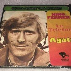 Discos de vinilo: SINGLE NINO FERRER - LE TELEFON - AGATA - RIVIERA MR28.116 -PEDIDO MINIMO 7€. Lote 254281640