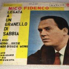 Discos de vinilo: EP NICO FIDENCO EN ESPAÑOL - LEGATA A UN GRANELLO DI SABBIA Y OTROS TEMAS - RCA -PEDIDO MINIMO 7€. Lote 254283970