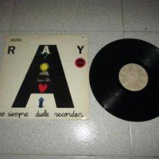 Discos de vinilo: RAY - NO SIEMPRE DUELE RECORDAR - MAXI - SPAIN - DRO - PLS 568 - L -. Lote 254295055