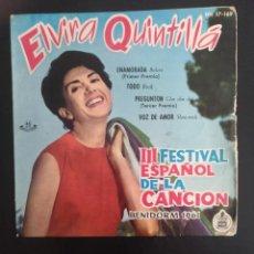 Discos de vinilo: ELVIRA QUINTILLA ENAMORADA/TODO/PREGUNTON/VOZ DE AMOR HISPAVOX FESTIVAL BENIDORM 1961. Lote 254299695