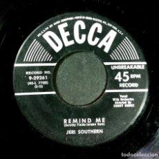 Discos de vinilo: JERI SOUTHERN - REMIND ME / LITTLE BOY GROWN TALL - SINGLE USA - DECCA. Lote 254318345