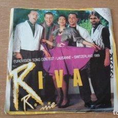 Discos de vinilo: SINGLE RIVA ROCK ME SWITZERLAND EUROVISION 1989 AUSTRIA RARO. Lote 254351310