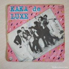 Discos de vinilo: KAKA DE LUXE - ROSARIO / TOCA EL PITO / VIVA EL METRO / LA PLUMA ELECTRICA EP CHAPA AÑO 1978 VG+. Lote 254386270