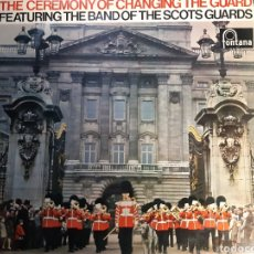 Discos de vinilo: LP THE CEREMONY OF CHANGING THE GUARD. Lote 254392505