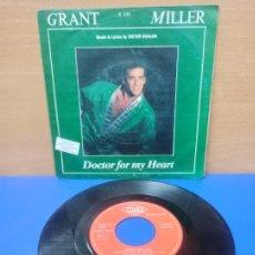 Discos de vinilo: SINGLE DISCO VINILO GRANT MILLER DOCTOR FOR MY HEART. Lote 254399695