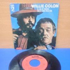 Discos de vinilo: SINGLE DISCO VINILO WILLIE COLON EL DIA DE SUERTE CALLE LUNA CALLE SOL. Lote 254402875