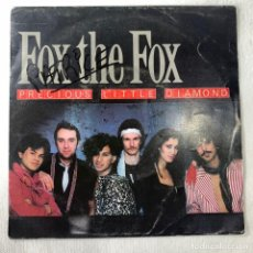 Discos de vinilo: SINGLE FOX THE FOX - PRECIOUS LITTLE DIAMOND - HOLANDA - AÑO 1984. Lote 254404300