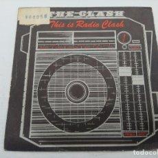 Discos de vinilo: THE CLASH/THIS IS RADIO CLASH/SINGLE PUNK.. Lote 254406540