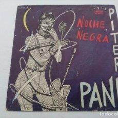 Discos de vinilo: PITER PANK/NOCHE NEGRA/SINGLE.. Lote 254407695