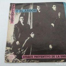 Discos de vinilo: POLANSKY Y EL ARDOR/ATAQUE PREVENTIVO DE LA URSS/SINGLE.. Lote 254408405