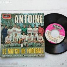 Discos de vinilo: ANTOINE (2) – LE MATCH DE FOOTBALL + 3 EP FRANCIA 1968 VG++/VG++. Lote 254411080