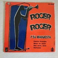 Discos de vinilo: ROGER ROGER Y SU ORQUESTA - PUERTO PRINCIPE + 3 - RARO EP HISPAVOX DEL AÑO 1958 ESTADO COMO NUEVO. Lote 254414250