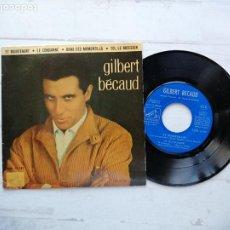Discos de vinilo: GILBERT BÉCAUD – ET MAINTENANT + 3 EP FRANCIA 1962 VINILO NM/PORTADA EX. Lote 254415385