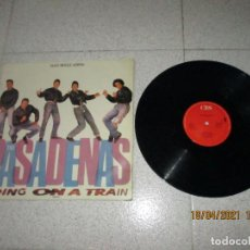 Discos de vinilo: THE PASADENAS - RIDING ON A TRAIN - SPAIN - CBS - LV -. Lote 254427365