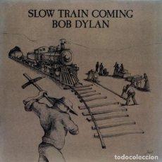 Discos de vinilo: SLOW TRAIN COMING (IMPECABLE). Lote 254429740