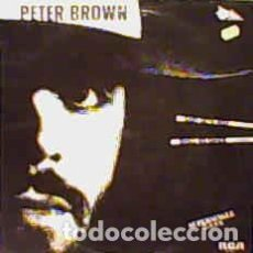 "Discos de vinilo: PETER BROWN (2) - BABY GETS HIGH = LA CHICA SE ANIMA / SHALL WE DANCE = ¿BAILAMOS? (12"", MAXI) LABE. Lote 254435470"