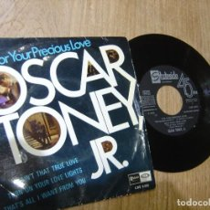 Discos de vinilo: OSCAR TONEY, JR. -FOR YOUR PRECIOUS LOVE- 1967. PROBADO.. Lote 254448045