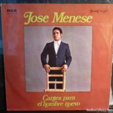 Discos de vinilo: JOSE MENESE // CANTES PARA EL HOMBRE NUEVO // 1974 // (VG VG). LP. Lote 254478595