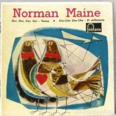Discos de vinilo: NORMAN MAINE - OUI OUI OUI OUI - SINGLE. Lote 254483380