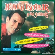 Discos de vinilo: MANOLO ESCOBAR Y SUS GUITARRAS – PLATERO, TU Y YO ...EP BELTER DE 1962 RF-4890 , PERFECTO ESTADO. Lote 254485090