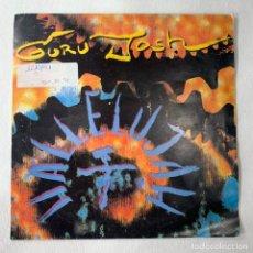 Discos de vinilo: SINGLE GURU JOSH - HALLELUJAH - ESPAÑA - AÑO 1991. Lote 254487565