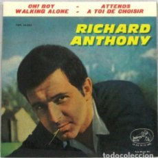 Discos de vinilo: RICHARD ANTHONY - OH BOY - WALKING ALONE - SINGLE. Lote 254488685