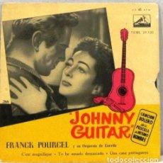 Discos de vinilo: FRANCK PORCERL - JOHNNY GUITAR - SINGLE. Lote 254488885