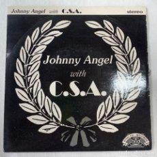 Discos de vinilo: SINGLE JOHNNY ANGEL WITH C.S.A - JOHNNY ANGEL WITH C.S.A - AÑO 1995. Lote 254490370