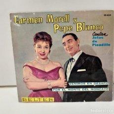 Discos de vinilo: CARMEN MORREL Y PEPE BLANCO 1961 CANTAN JOTAS DE PICADILLO. Lote 254519530